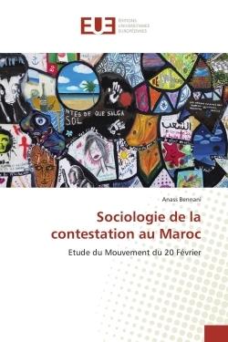 SOCIOLOGIE DE LA CONTESTATION AU MAROC