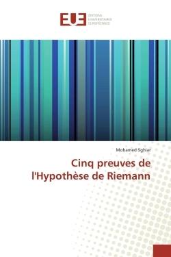 CINQ PREUVES DE L'HYPOTHESE DE RIEMANN