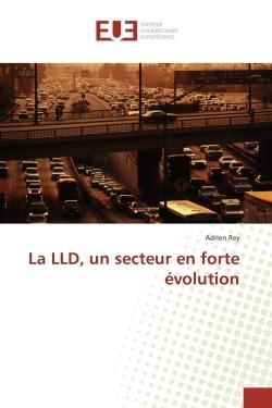 LA LLD, UN SECTEUR EN FORTE EVOLUTION