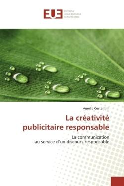 LA CREATIVITE PUBLICITAIRE RESPONSABLE