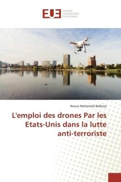 L'EMPLOI DES DRONES PAR LES ETATS-UNIS DANS LA LUTTE ANTI-TERRORISTE