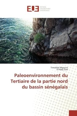 PALEOENVIRONNEMENT DU TERTIAIRE DE LA PARTIE NORD DU BASSIN SENEGALAIS