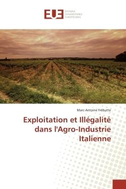 EXPLOITATION ET ILLEGALITE DANS L'AGRO-INDUSTRIE ITALIENNE