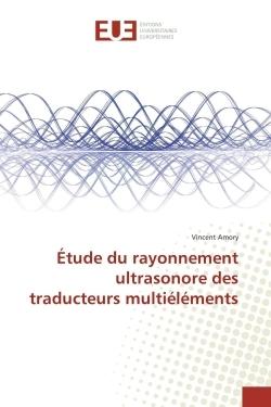 ETUDE DU RAYONNEMENT ULTRASONORE DES TRADUCTEURS MULTIELEMENTS