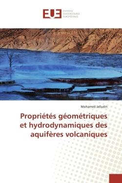PROPRIETES GEOMETRIQUES ET HYDRODYNAMIQUES DES AQUIFERES VOLCANIQUES