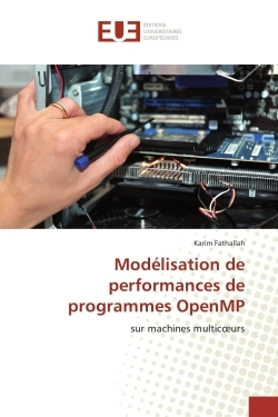 MODELISATION DE PERFORMANCES DE PROGRAMMES OPENMP