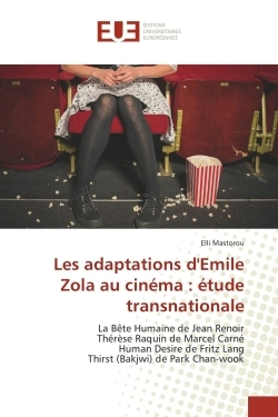 LES ADAPTATIONS D'EMILE ZOLA AU CINEMA : ETUDE TRANSNATIONALE