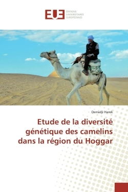 ETUDE DE LA DIVERSITE GENETIQUE DES CAMELINS DANS LA REGION DU HOGGAR