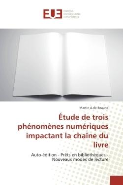 ETUDE DE TROIS PHENOMENES NUMERIQUES IMPACTANT LA CHAINE DU LIVRE