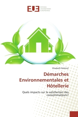 DEMARCHES ENVIRONNEMENTALES ET HOTELLERIE