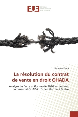 LA RESOLUTION DU CONTRAT DE VENTE EN DROIT OHADA