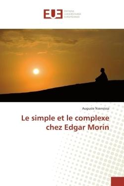 LE SIMPLE ET LE COMPLEXE CHEZ EDGAR MORIN