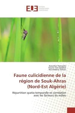 FAUNE CULICIDIENNE DE LA REGION DE SOUK-AHRAS (NORD-EST ALGERIE)