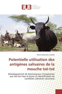 POTENTIELLE UTILISATION DES ANTIGENES SALIVAIRES DE LA MOUCHE TSE-TSE