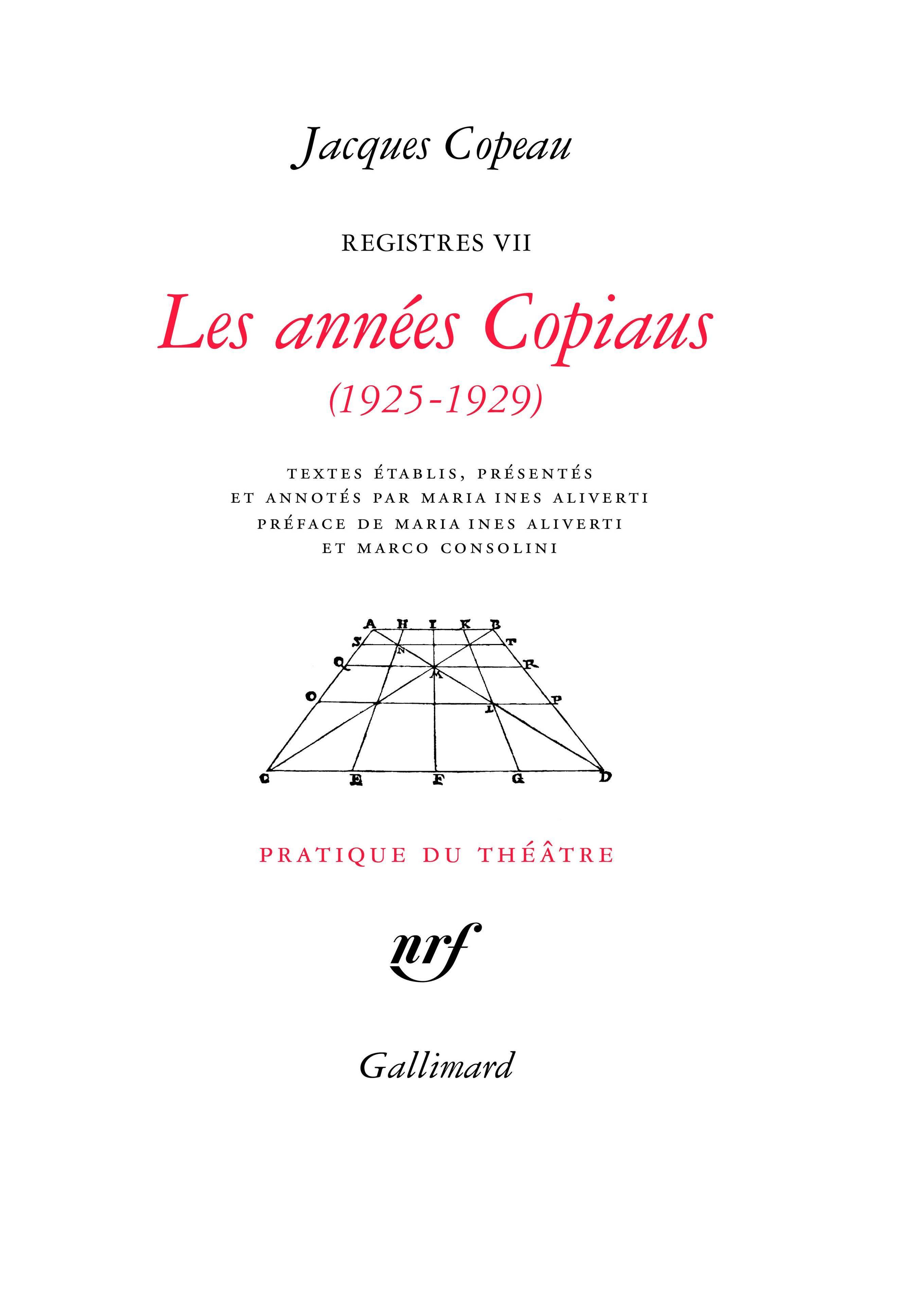 LES ANNEES COPIAUS (1925-1929)
