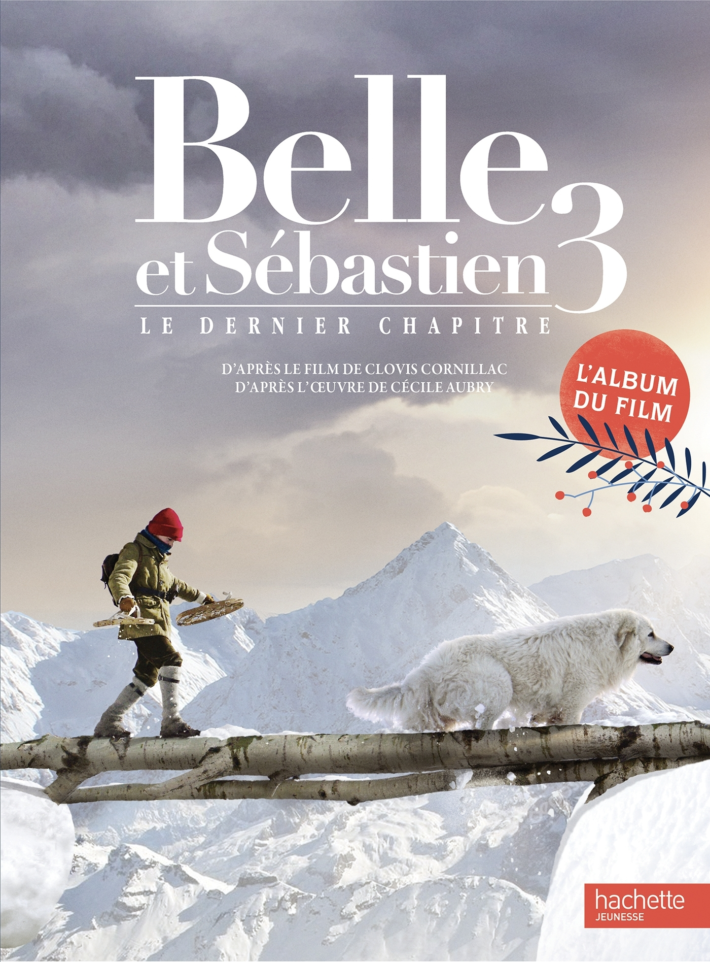 BELLE ET SEBASTIEN 3 - ALBUM DU FILM