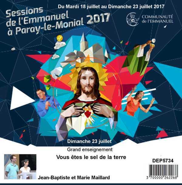 VOUS ETES LE SEL DE LA TERRE  SESSION DU 18 AU 23 JUILLET 2017