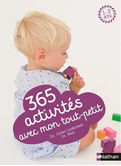 365 ACTIVITES AVEC MON TOUT-PETIT
