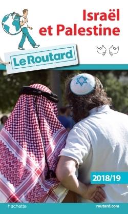 GUIDE DU ROUTARD ISRAEL PALESTINE 2018/19