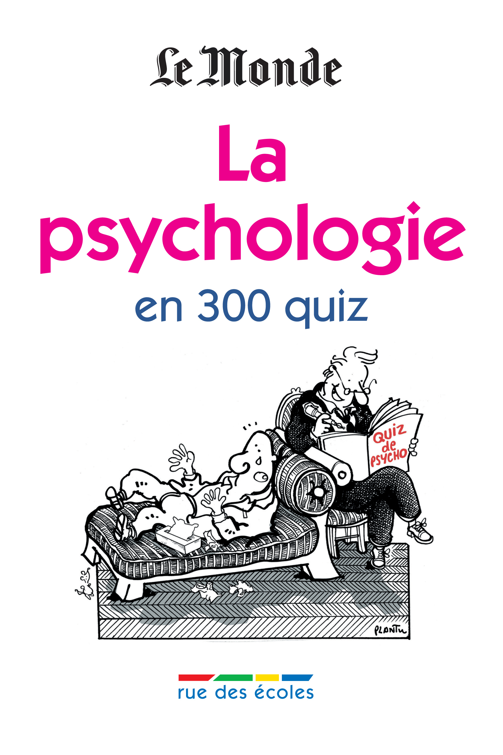 PSYCHOLOGIE EN 300 QUIZ (LA)