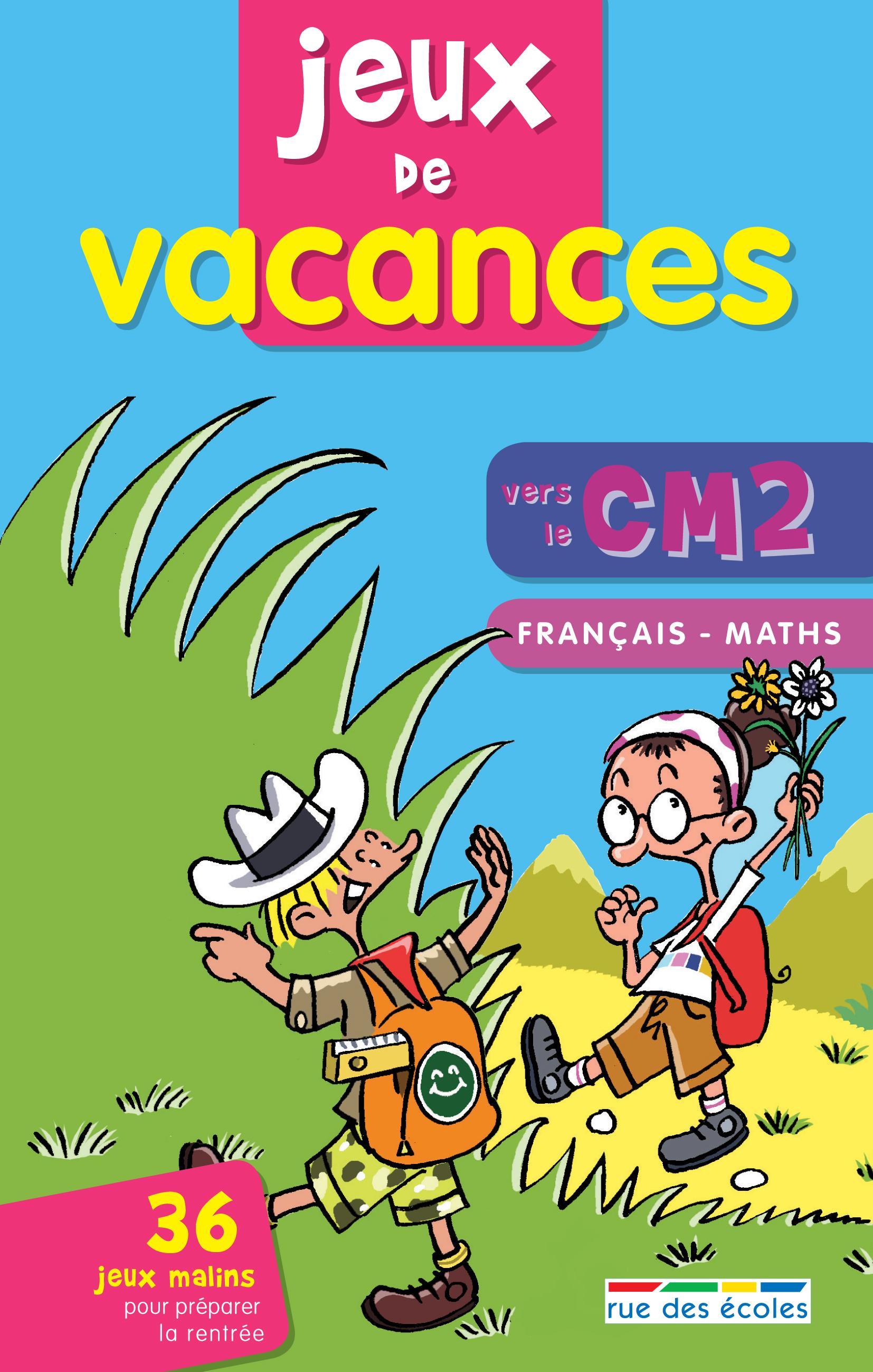 JEUX DE VACANCES VERS LE CM2