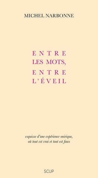 ENTRE LES MOTS, ENTRE L'EVEIL