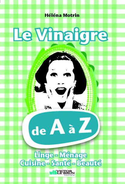 VINAIGRE DE A A Z (LE)