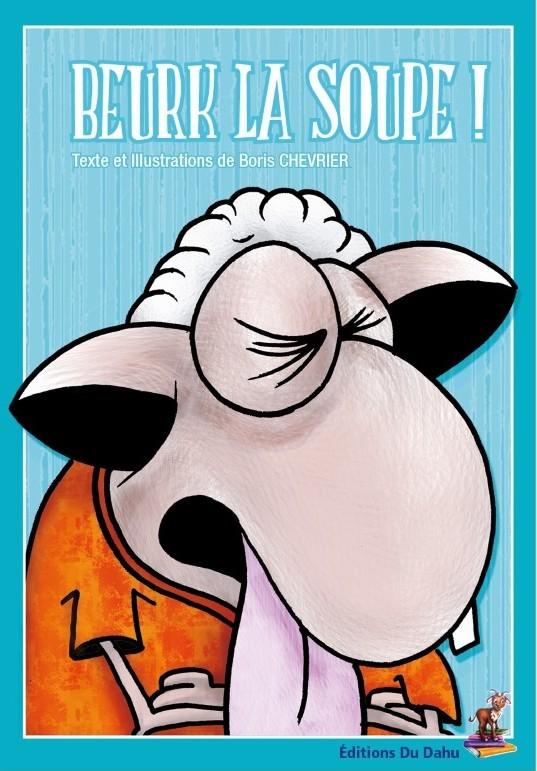 BEURK LA SOUPE !