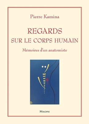 REGARDS SUR LE CORPS HUMAIN