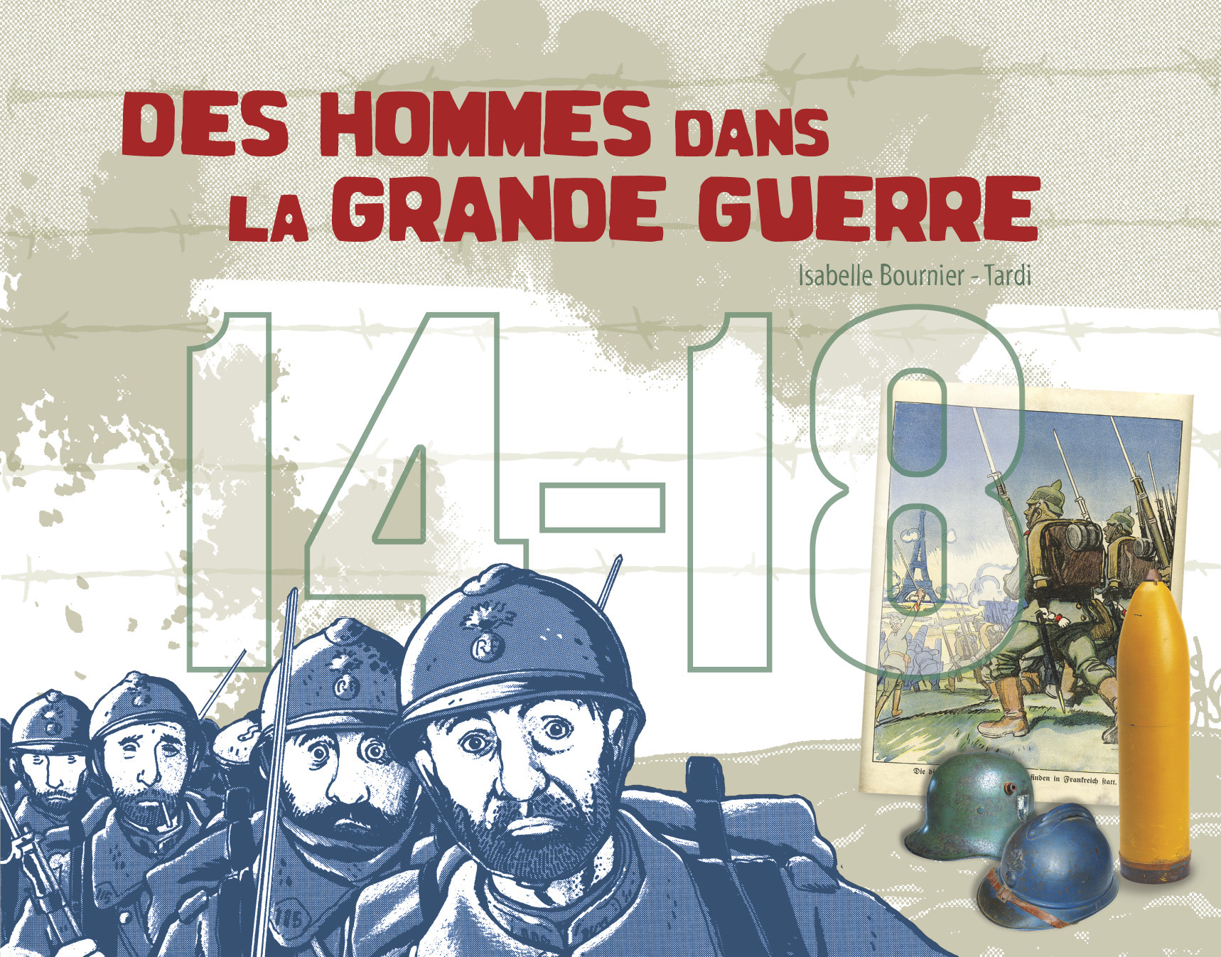14-18 DES HOMMES DANS LA GRANDE GUERRE