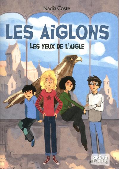 LES YEUX DE L'AIGLE TOME 1 - LES AIGLONS