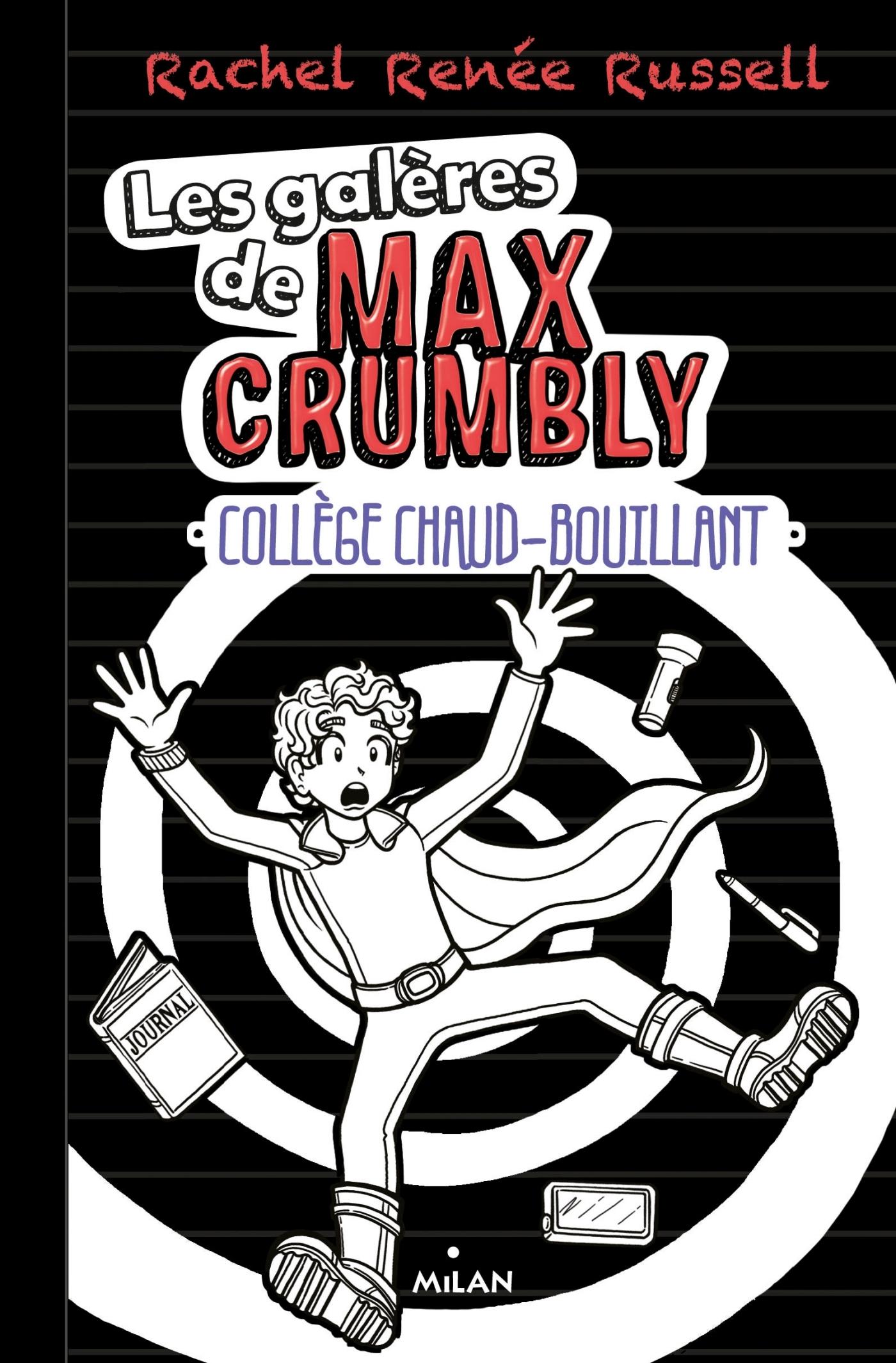 LES GALERES DE MAX CRUMBLY, TOME 02