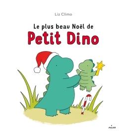 LE PLUS BEAU NOEL DE PETIT DINO