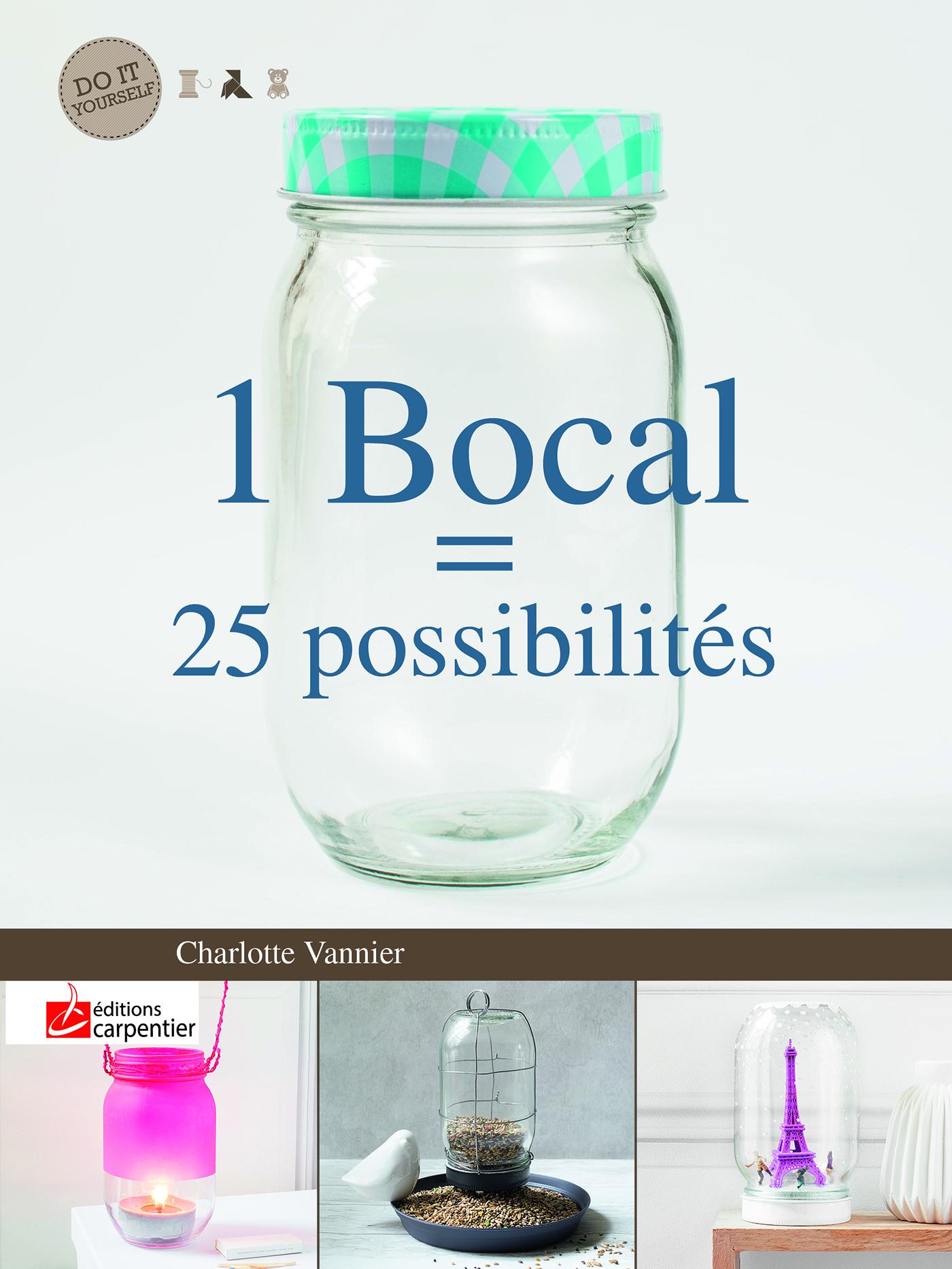 1 BOCAL = 25 POSSIBILITES