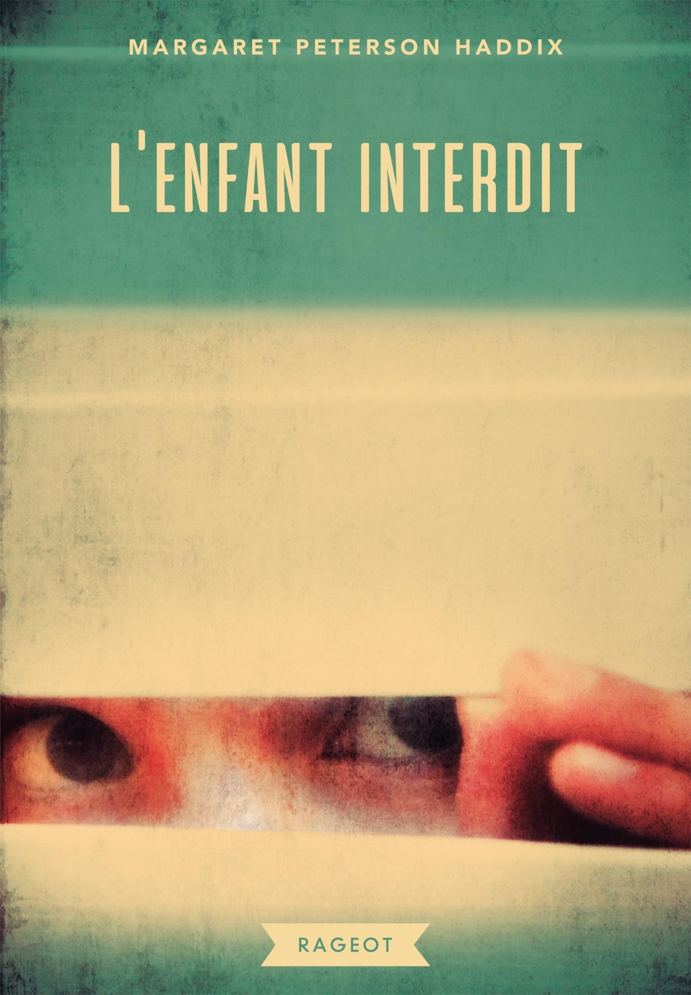 L'ENFANT INTERDIT