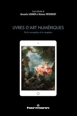 LIVRES D'ART NUMERIQUES : DE LA CONCEPTION A LA RECEPTION