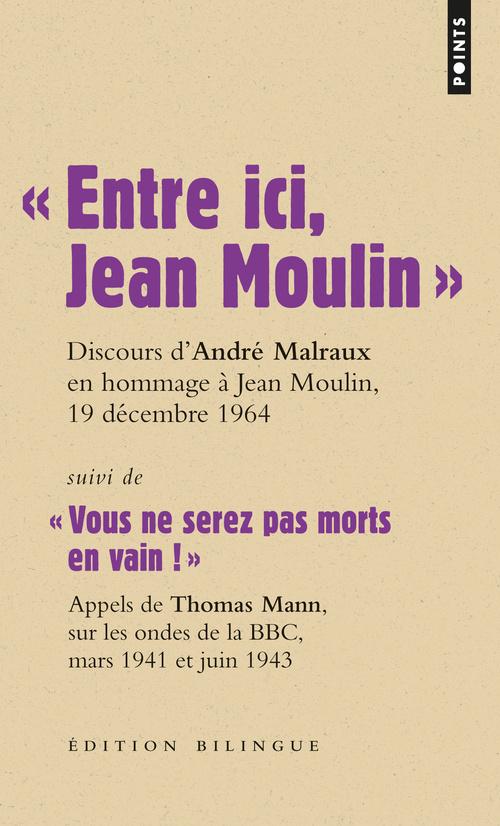 """"""" ENTRE ICI, JEAN MOULIN """" (BILINGUE). SUIVI DE """""""
