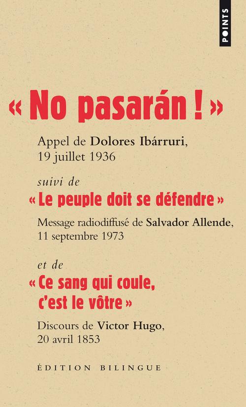 """""""  NO PASARAN ! """". SUIVI DE """" LE PEUPLE DOIT SE D"""
