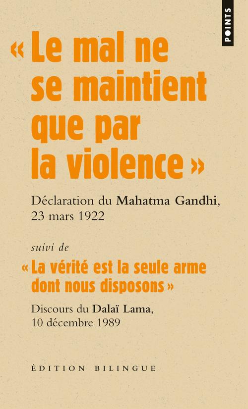"""""""LE MAL NE SE MAINTIENT QUE PAR LA VIOLENCE"""". DISCOURS DU MAHATMA GANDHI LORS DE SON PROCES, L"""