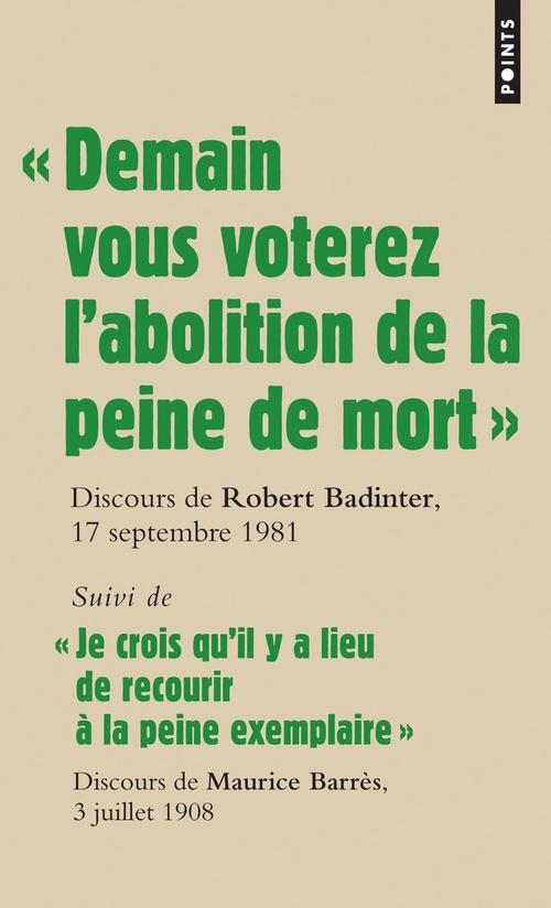 """"""" DEMAIN VOUS VOTEREZ L'ABOLITION DE LA PEINE DE M"""
