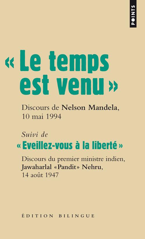 """"""" LE TEMPS EST VENU. """". DISCOURS DE NELSON MANDEL"""