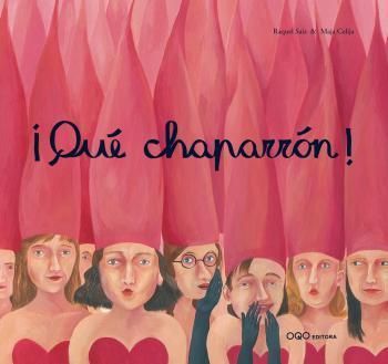 QUE CHAPARRON ! (ESPAGNOL)