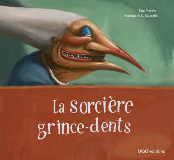 LA SORCIERE GRINCE-DENTS