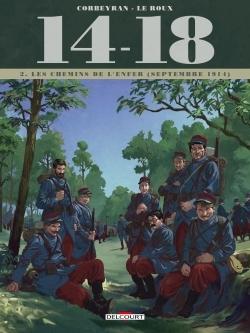 14-18 T2 - LES CHEMINS DE L'ENFER (SEPTEMBRE 1914)
