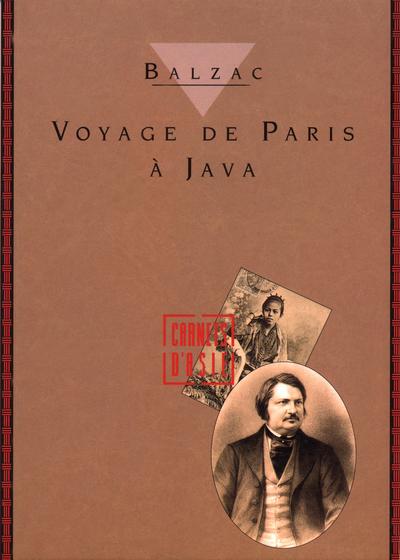 VOYAGE DE PARIS A JAVA