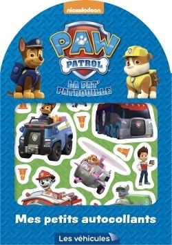 PAW PATROL-LA PAT'PATROUILLE MES PETITS AUTOCOLLANTS LES VEHICULES