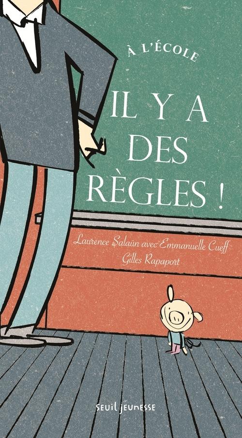 A L'ECOLE, IL Y A DES REGLES !
