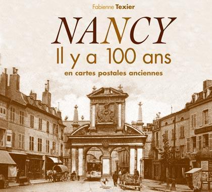 NANCY IL Y A 100 ANS