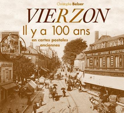 VIERZON IL Y A 100 ANS