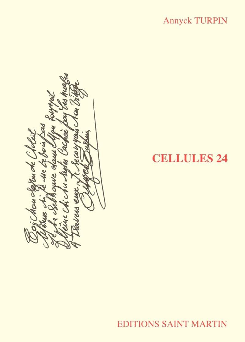 CELLULES 24